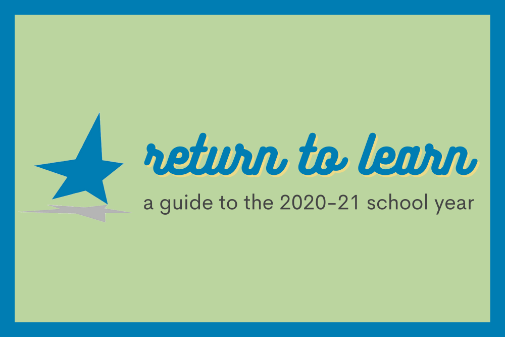 Return to Learn: a guide to the 2020-21 school year
