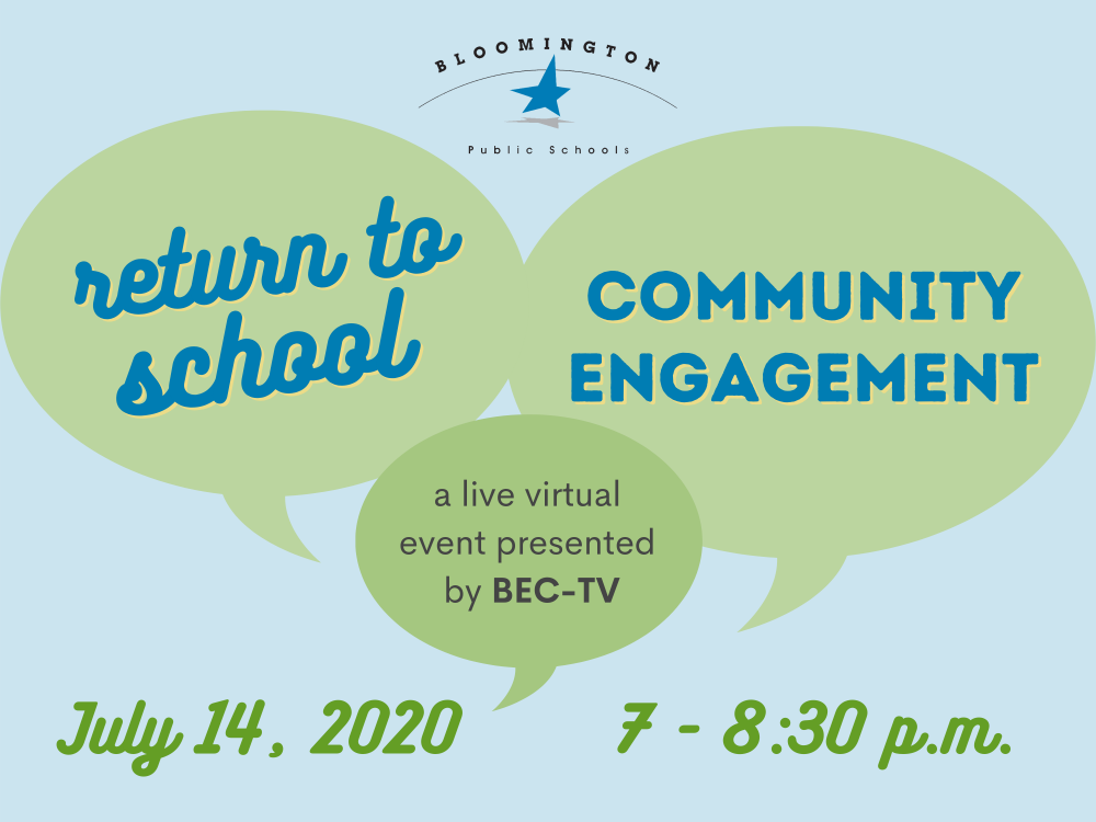 Return to school community engagement event July 14, 2020 from 7 - 8:30 p.m.