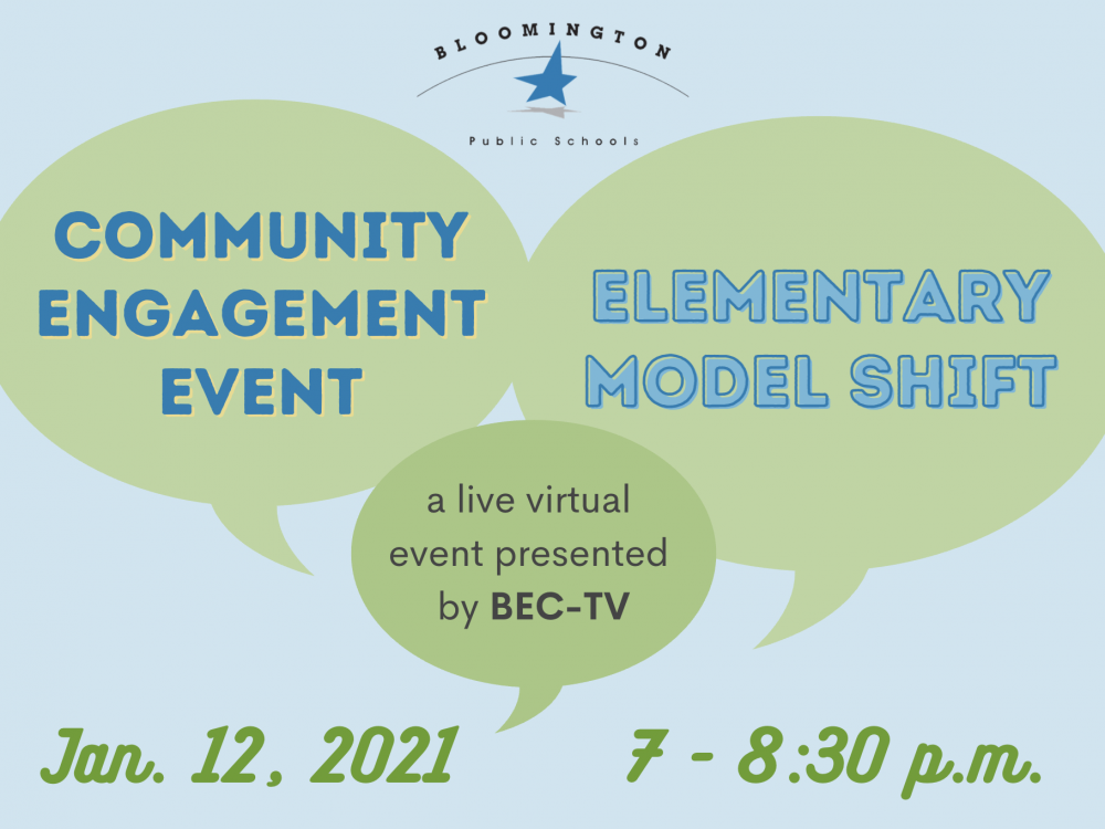 Community Engagement Event - Elementary Model Shift: A live virtual event presented by BEC-TV Jan. 12, 2021 from 7-8:30 p.m.