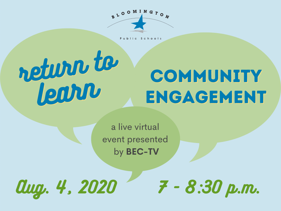 Return to Learn Community Engagement, a live virtual event presented by BEC-TV. Aug. 4, 2020 from 7-8:30 p.m.