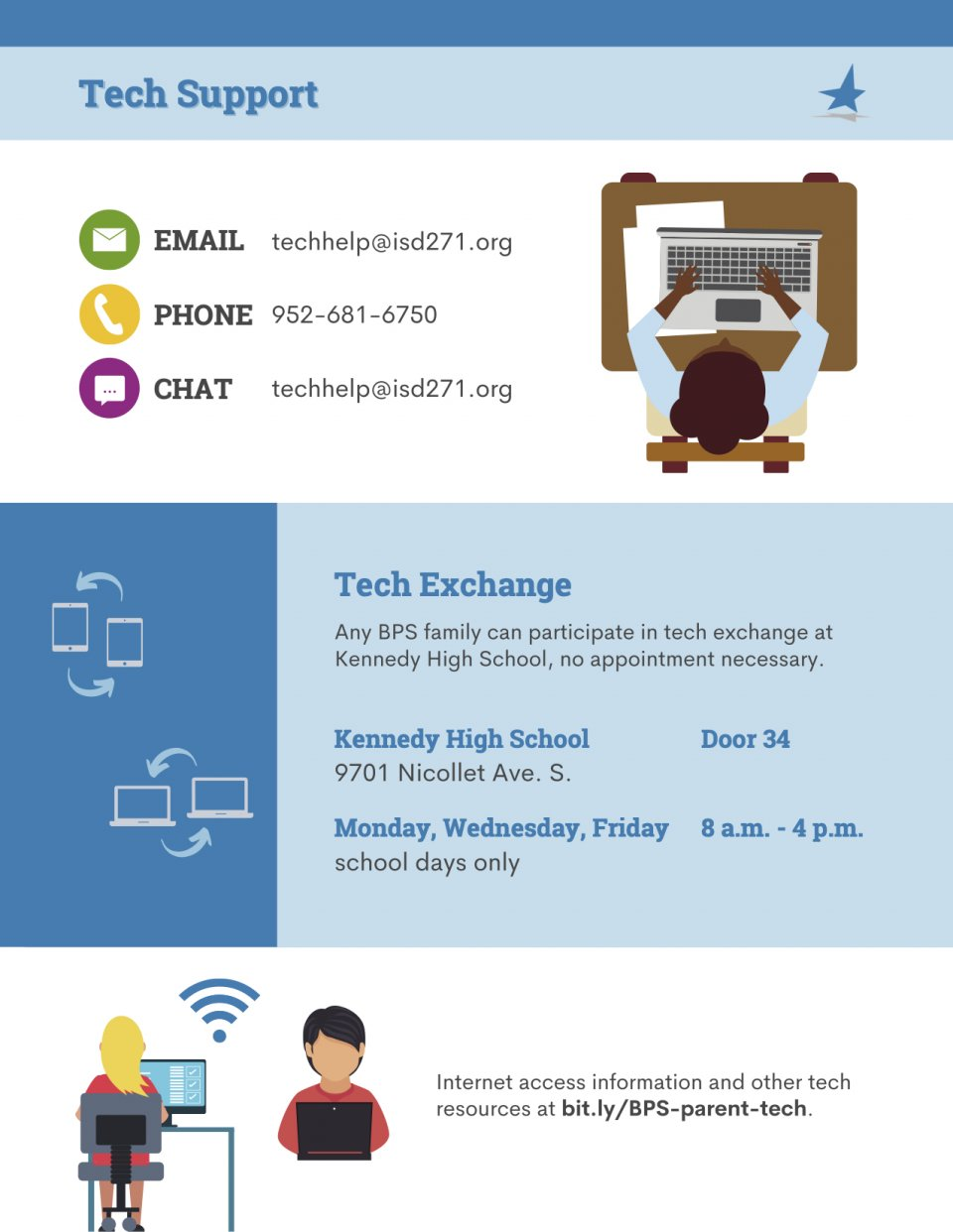 Tech support: Email techhelp@isd271.org, Phone: 952-681-6750, Chat: techhelp@isd271.org